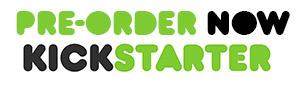 Preorder-Kickstarter